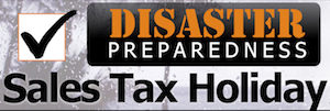 Preparedness Tax Holiday This Weekend, Plus Updated Schedule for All States