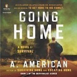 """Going Home"" Sets the Bar for Exciting Survival Summer Reading"