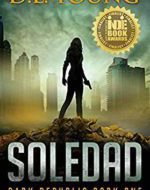 """Soledad: When Secession Goes Bad and """"United We Stand"""" Means Survival"""