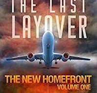 """Steven Bird's """"The Last Layover"""" is Fast Paced, Imaginative and Good"""