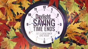 Daylight Saving Time is More Than Clocks and Fire Alarms. Add These to Your Preps